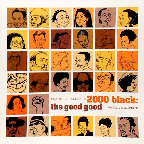 2000 Black - The Good Good
