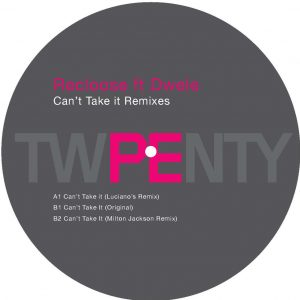 Recloose - Cant Take It Remixes - 320 mp3